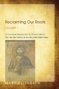 Cover Reclaiming Our Roots, Volume I