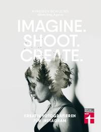 Cover Imagine. Shoot. Create.