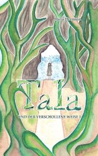 Cover Tala und der verschollene Weise 1
