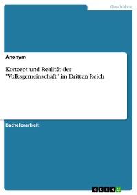 """Cover Konzept und Realität der """"Volksgemeinschaft"""" im Dritten Reich"""