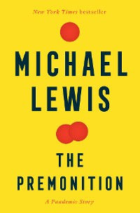 Cover The Premonition: A Pandemic Story