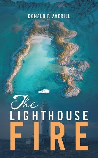 Cover The Lighthouse Fire