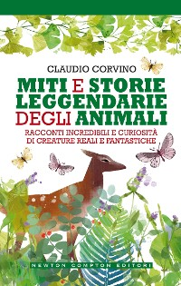 Cover Miti e storie leggendarie degli animali