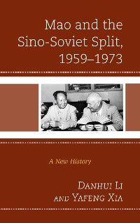 Cover Mao and the Sino-Soviet Split, 1959–1973