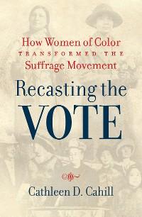 Cover Recasting the Vote