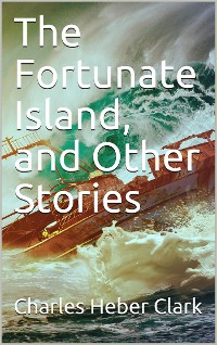 Cover The Fortunate Island and Other Stories