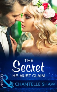 Cover Secret He Must Claim (Mills & Boon Modern) (The Saunderson Legacy, Book 1)