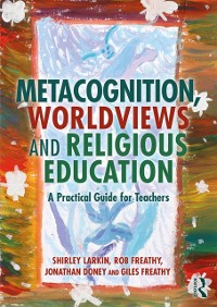 Cover Metacognition, Worldviews and Religious Education