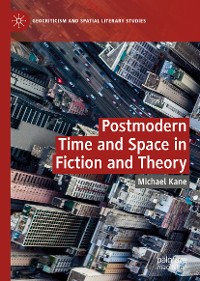 Cover Postmodern Time and Space in Fiction and Theory
