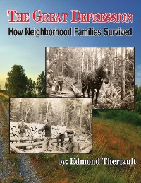 Cover Growing Up During the Great Depression How Neighborhood Families Survived