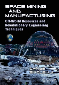 Cover Space Mining and Manufacturing