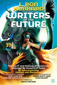 Cover L. Ron Hubbard Presents Writers of the Future Volume 37