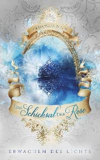 Cover Das Schicksal der Rose