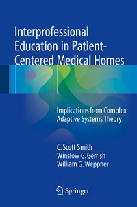 Cover Interprofessional Education in Patient-Centered Medical Homes