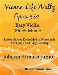 Cover Vienna Life Waltz Opus 354 Easy Violin Sheet Music