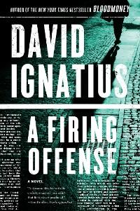 Cover A Firing Offense: A Novel