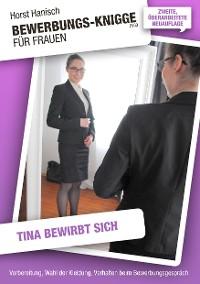 Cover Bewerbungs-Knigge 2100 für Frauen - Tina bewirbt sich