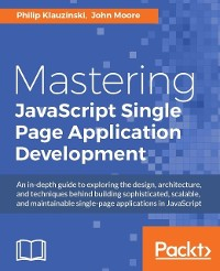 Cover Mastering JavaScript Single Page Application Development