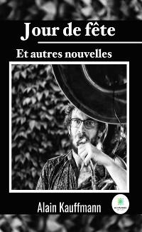 Cover Jour de fête et autres nouvelles