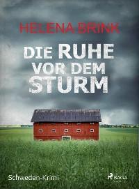 Cover Die Ruhe vor dem Sturm - Schweden-Krimi