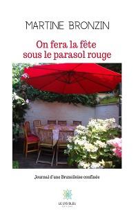 Cover On fera la fête sous le parasol rouge