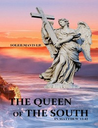Cover The Queen of the South in Matthew 12:42