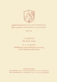Cover Die Royal Society. Probleme der wissenschaftlichen Forschung in der Sudafrikanischen Union