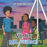 Cover No, No Mr. Weirdo!