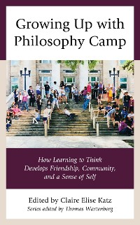 Cover Growing Up with Philosophy Camp