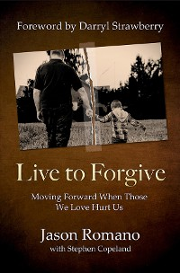Cover Live to Forgive