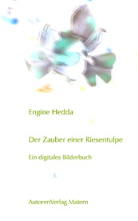 Cover Der Zauber einer Riesentulpe
