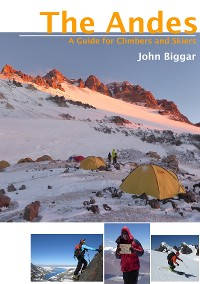 Cover The Andes - A Guide for Climbers and Skiers