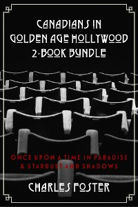 Cover Canadians in Golden Age Hollywood 2-Book Bundle