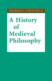 Cover A History of Medieval Philosophy