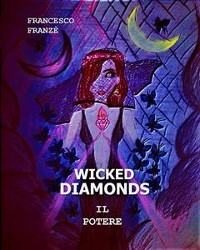 Cover Wicked Diamonds - Il Potere