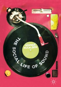 Cover The Social Life of Sound