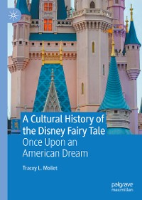 Cover A Cultural History of the Disney Fairy Tale