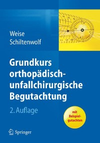 Cover Grundkurs orthopädisch-unfallchirurgische Begutachtung