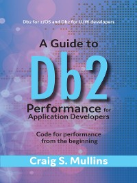 Cover A Guide to Db2 Performance for Application Developers