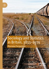 Cover Sociology and Statistics in Britain, 1833–1979
