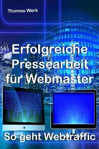 Cover Erfolgreiche Pressearbeit für Webmaster