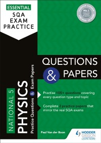 Cover Essential SQA Exam Practice: National 5 Physics Questions and Papers