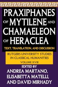 Cover Praxiphanes of Mytilene and Chamaeleon of Heraclea