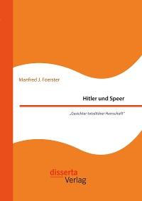 """Cover Hitler und Speer. """"Gesichter totalitärer Herrschaft"""""""