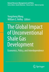 Cover The Global Impact of Unconventional Shale Gas Development