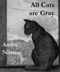 Cover All Cats Are Gray