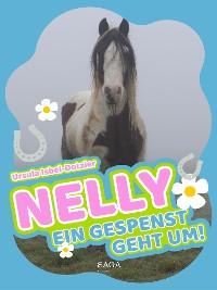 Cover Nelly - Ein Gespenst geht um! - Band 5