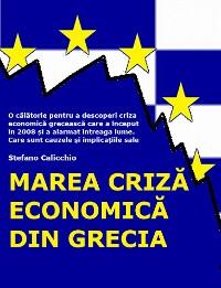 Cover Marea criză economică din Grecia