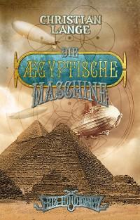 Cover Die ægyptische Maschine