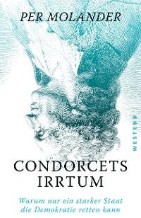 Cover Condorcets Irrtum
